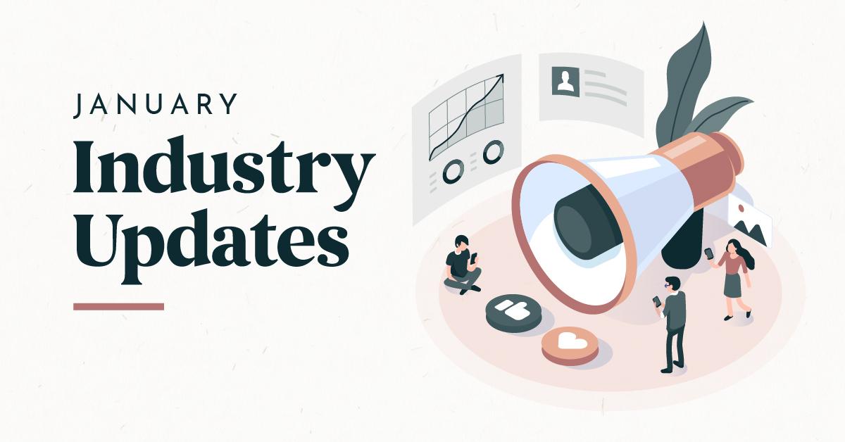 January Digital Marketing Industry Updates
